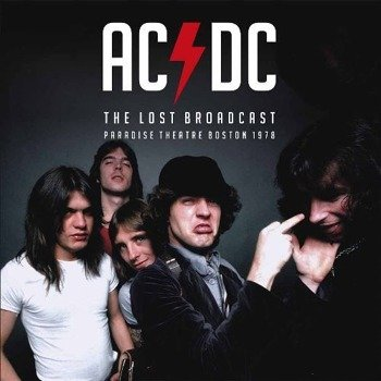 AC/DC: THE LOST BROADCAST - PARADISE THEATRE BOSTON 1978 (LP VINYL)