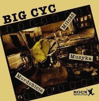 BIG CYC: MIŁOŚĆ MUZYKA MORDOBICIE (CD)