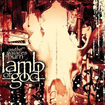LAMB OF GOD : AS THE PALACES BURN (CD)