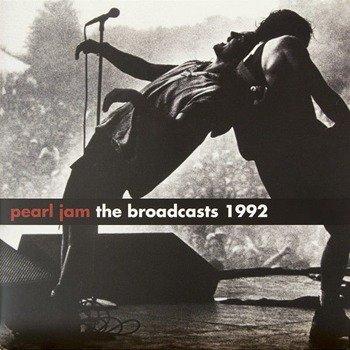 PEARL JAM: THE BROADCASTS 1992 (LP VINYL)