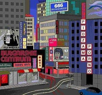 PIDŻAMA PORNO: BUŁGARSKIE CENTRUM (CD)