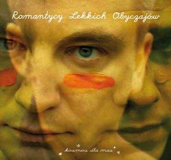 ROMANTYCY LEKKICH OBYCZAJÓW: KOSMOS DLA MAS (CD)
