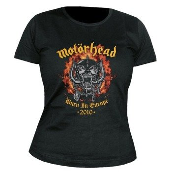bluzka damska MOTORHEAD - BURN IN EUROPE 2010