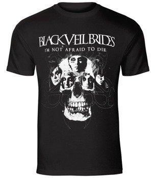 koszulka BLACK VEIL BRIDES - I'M NOT AFRAID TO DIE