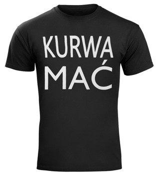 koszulka KURWA MAĆ