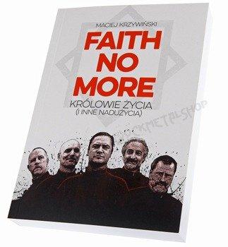 książka FAITH NO MORE. KRÓLOWIE ŻYCIA (I INNE NADUŻYCIA)