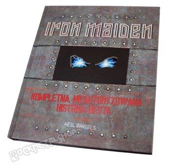książka IRON MAIDEN. KOMPLETNA NIEAUTORYZOWANA HISTORIA BESTII. autor: Neil Daniels