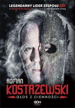 książka ROMAN KOSTRZEWSKI - GŁOS Z CIEMNOŚCI autor: Mateusz Żyła