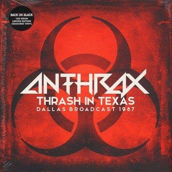 ANTHRAX: THRASH IN TEXAS DALLAS BROADCAST 1987 (2LP VINYL)