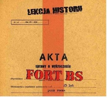 FORT BS: LEKCJA HISTORII (CD)