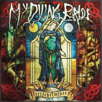 MY DYING BRIDE: FEEL THE MISERY (CD) DIGIPACK