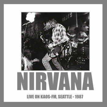 NIRVANA: LIVE ON KAOS-FM, SEATTLE 1987 (LP VINYL)