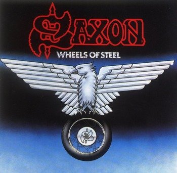 SAXON: WHEELS OF STEEL (CD)