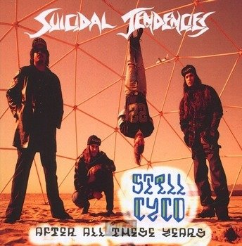 SUICIDAL TENDENCIES: STILL CYCO AFTER ALL THESE YEARS (CD)