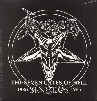 VENOM: THE SEVEN GATES OF HELL: THE SINGLES (2LP VINYL)