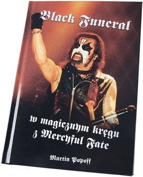 książka BLACK FUNERAL - W MAGICZNYM KRĘGU MERCYFUL FATE - Martin Popoff