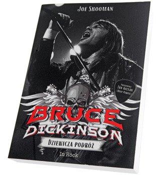 książka BRUCE DICKINSON - DZIEWICZA PODRÓŻ, autor: Joe Shooman