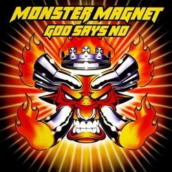 MONSTER MAGNET: GOD SAYS NO (CD)