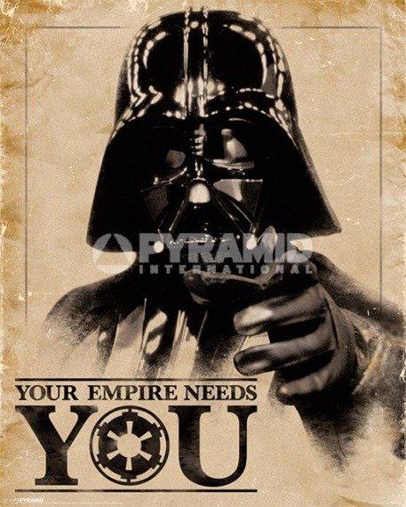 plakat STAR WARS - YOUR EMPIRE NEEDS YOU